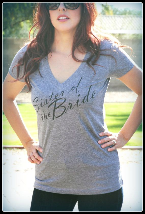 Love this Sister of the Bride shirt, such a cute way to make your sister feel special!