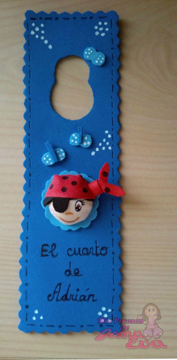 Cartel para puerta de habitación de niños. Imagen de un pirata. *Contactar conmigo en: mispecosasdegomaeva@gmail.com*       *Visita mi blog: http://mispecosasdegomaeva.blogspot.com.es*