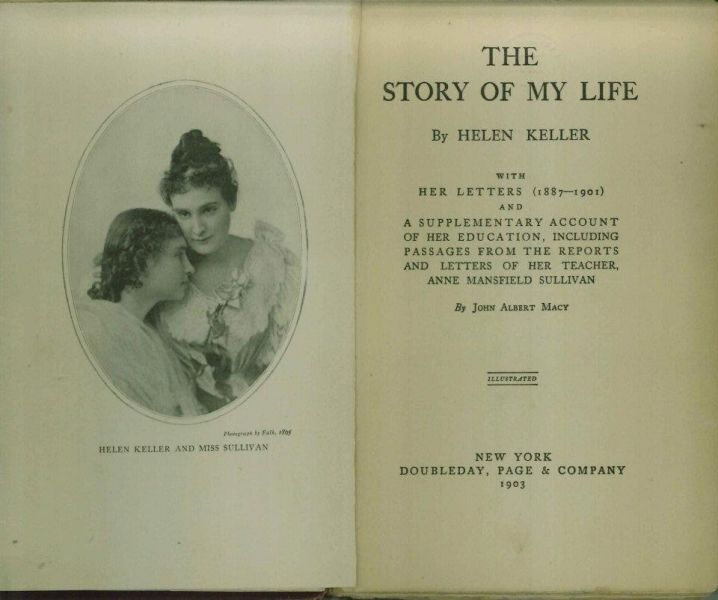 best a profound silence helen keller images  title page of the story of my life facing portrait of helen keller and anne sullivan