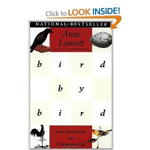 Bird by Bird: Some Instructions on Writing and Life: Anne Lamott: 9780385480017: Amazon.com: Books