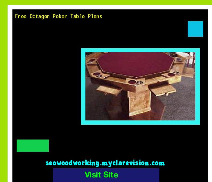 Free Octagon Poker Table Plans 173613 - Woodworking Plans and Projects!