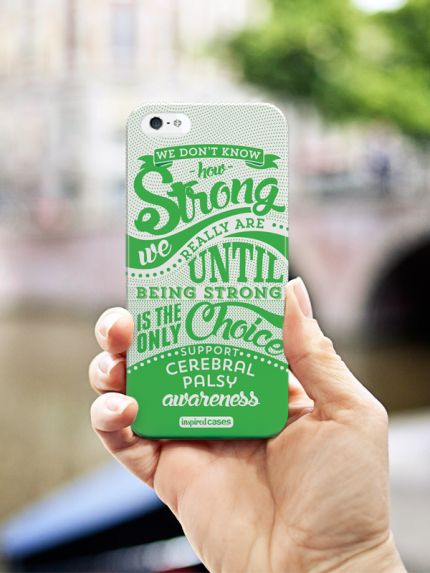 Inspired Cases How Strong - Cerebral Palsy Awareness Case for iPhone 5 & 5s Inspired Cases