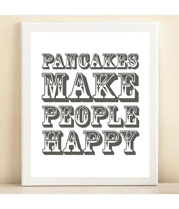 {pancakes make people happy} so true. :)