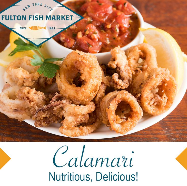 Fulton Fish Market Nutrition: Always a healthy seafood choice, Calamari are ultra-rich in proteins, Omega-3, B Vitamins and minerals such as Copper, Zinc and Iodine. #seafood2xweek #eatmorefish #healthyeating