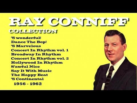 Ray Conniff - RAY CONNIFF COLLECTION - Vintage Music Songs