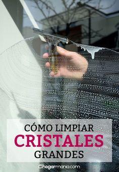 C mo limpiar cristales grandes ideas pinterest limpieza limpieza casa y como limpiar - Limpiar cristales grandes ...