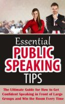 Essential Public Speaking Tips - The Ultimate Guide for How to Get Confident Speaking in Front of Large Groups and Win the Room Every Time #publicspeakingtips