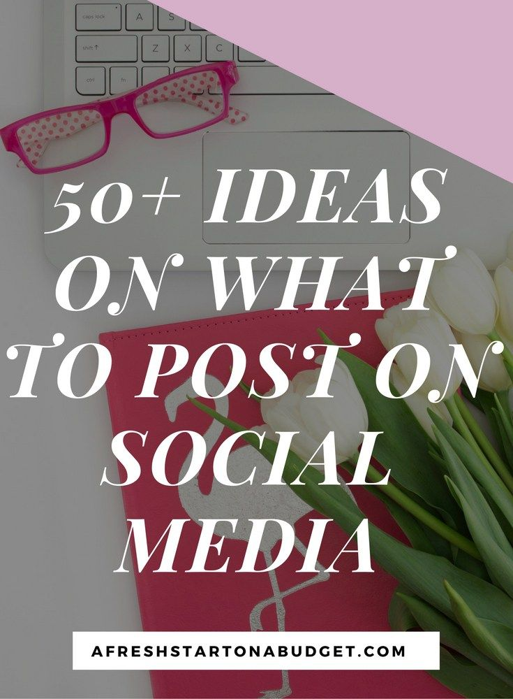 50+ IDEAS ON WHAT TO POST ON SOCIAL MEDIA. To help you get more engagement and interaction when posting on Facebook,Twitter, Instagram, etc.