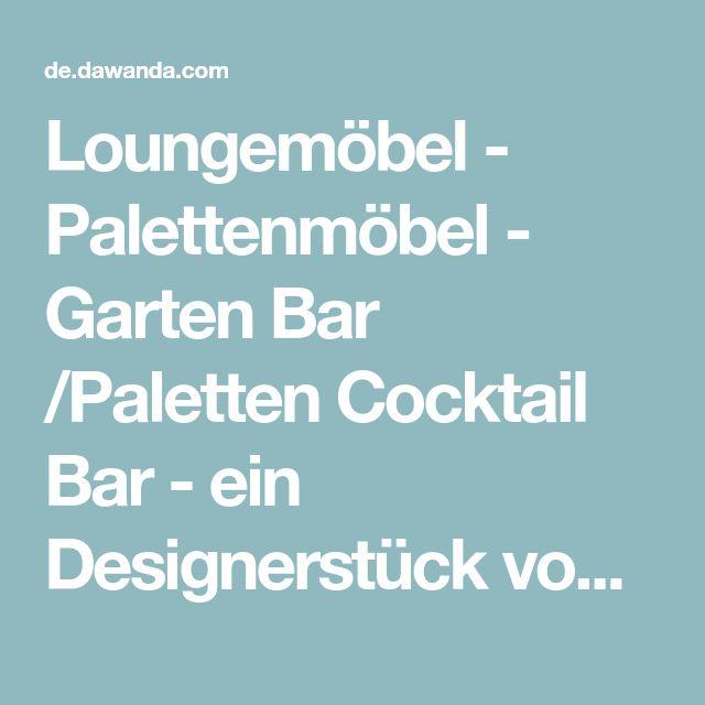 Loungemöbel - Palettenmöbel - Garten Bar /Paletten Cocktail Bar - ein Designerstück von Palettery bei DaWanda