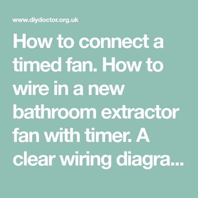 Connecting A Timed Fan Unit