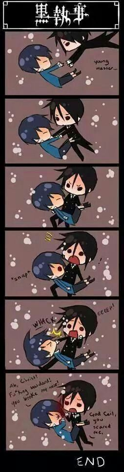 OMG, OMG, ITS ALIVE,FCKING KILL THE WITCH- oh wait it's just Ciel.. o shi-