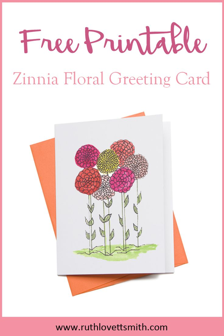 Free Printable - Zinnia Floral Greeting Card. Makes for a perfect Birthday Card, Mother's Day Card, Wedding Shower Card, and Baby Shower Card. #freeprintable #freebie #greetingcard #zinnias