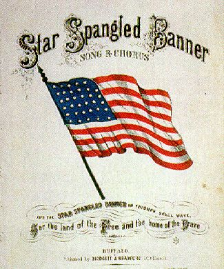 Star Spangled Banner by Francis Scott Key (September 14, 1814)