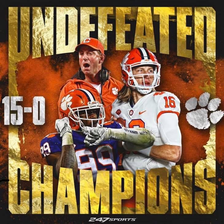 Clemson Undefeated Champions 15 0 Clemson Tigers Football Clemson Tigers Wallpaper Clemson Tailgating