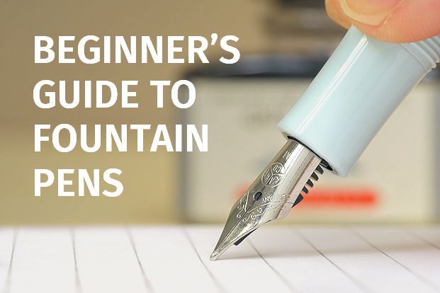 The Beginner's Guide to Fountain Pens