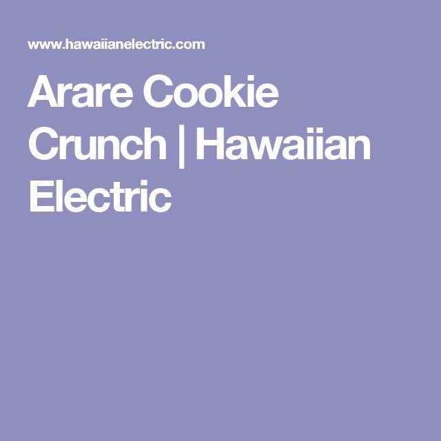 Arare Cookie Crunch | Hawaiian Electric