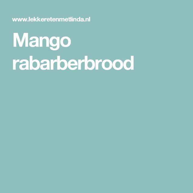 Mango rabarberbrood