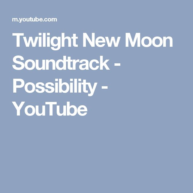 Twilight New Moon Soundtrack - Possibility - YouTube