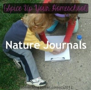 {Spice Up Your Homeschool} Science: Nature Journals