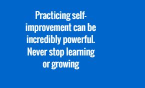 Practice self improvement