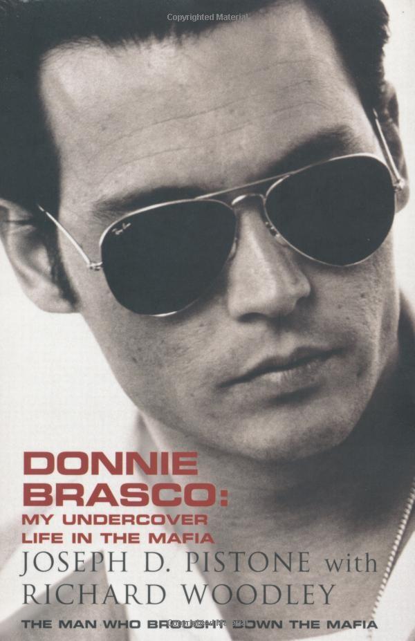 Donnie Brasco - Joseph D. Pistone/Richard Woodley