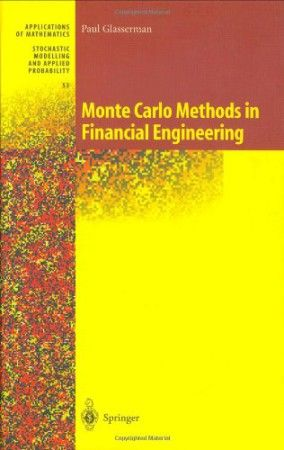 """http://daytradingcommodity.com/monte-carlo-methods-in-financial-engineering-stochastic-modelling-and-applied-probability-v-53/ · Monte Carlo Methods in Financial Engineering (Stochastic Modelling and Applied Probability) (v. 53)·<p>From the reviews: """"Paul Glasserman has written an astonishingly good book that bridges financial engineering and the Monte Carlo method. The book will appeal to graduate students, researchers, and most of all, practicing financial engineers [...] So often, ..."""