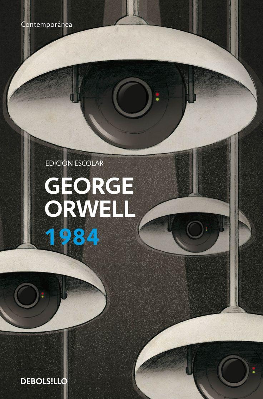 1984-ORWELL Cover design: Yolanda Artola Illustration: Daniel Mitchell