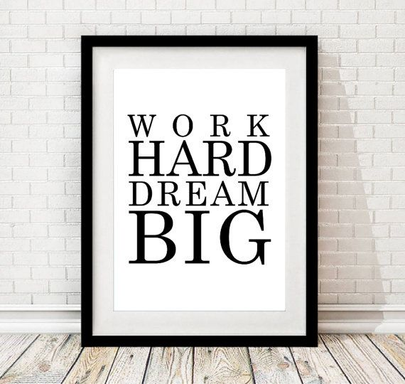 Travail impression 8 x 10 / le travail dur grand rêve / Télécharger imprimable / instantanée de bureau / motivation affiche / digital travail devis / typographique imprimer