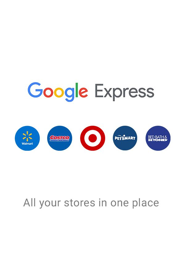 When You Can T Go Yourself Get It With Google Express All Your Stores In One Place With Options For Free Delivery Expressions How To Remove Good To Know