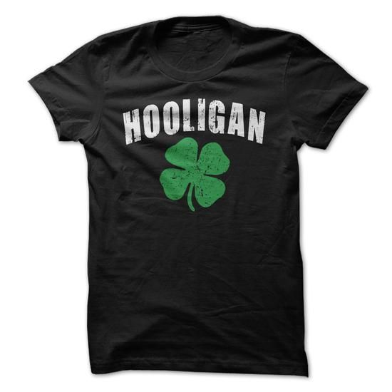 Hooligan - #disney tee #sweater nails. CHEAP PRICE => https://www.sunfrog.com/St-Patricks/Hooligan.html?68278