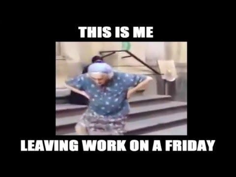 Leaving Work on a Friday - YouTube