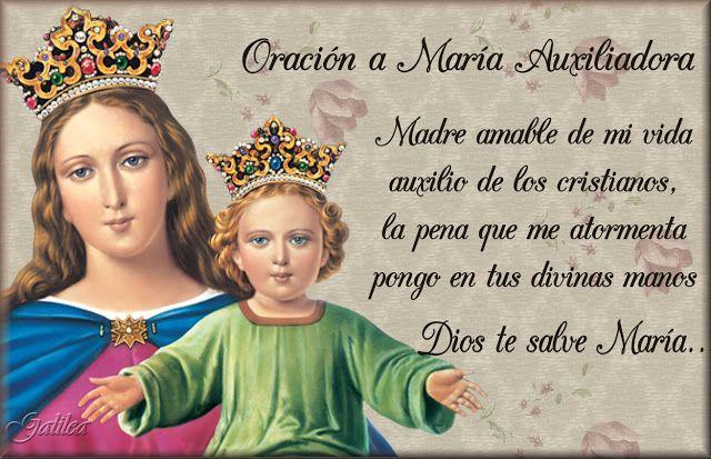 Santa María, Madre de Dios y Madre nuestra: Oración a María Auxiliadora