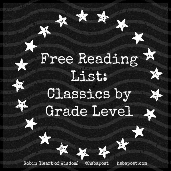 Free Reading List of Classics by Grade Level @The Homeschool Post