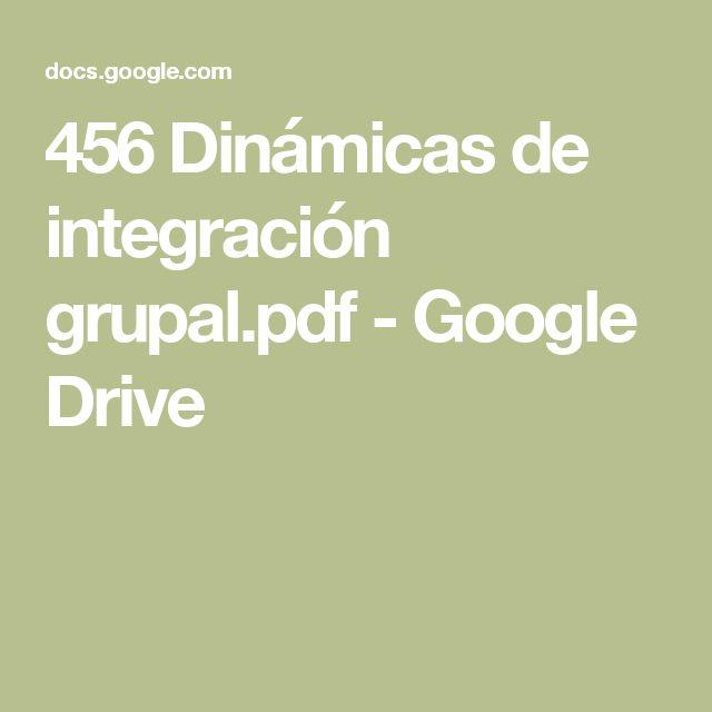 456 Dinámicas de integración grupal.pdf - Google Drive