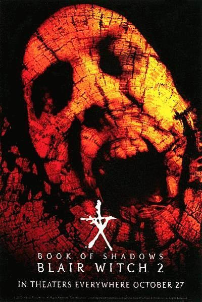 Book of Shadows: Blair Witch 2 (2000) I thought this movie was awesome. Better than the first. The first that only survived by tricking the public by portraying the shit as real...