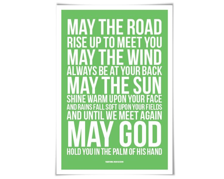 "May The Road Rise Up To Meet You Irish Blessing Art Print. 60 Colours/4 Sizes. Irish Art Gaelic Blessing. ""May The Road Rise Up To Meet You..."" A beautifully typeset print of the traditional and lovely Irish Blessing. Available with white text over the coloured background of your choice. ** For your colour, you can choose from one of 60 different colours. Please see the second image above to view the colour palette. Your archival quality print is printed on premium smooth satin luster…"