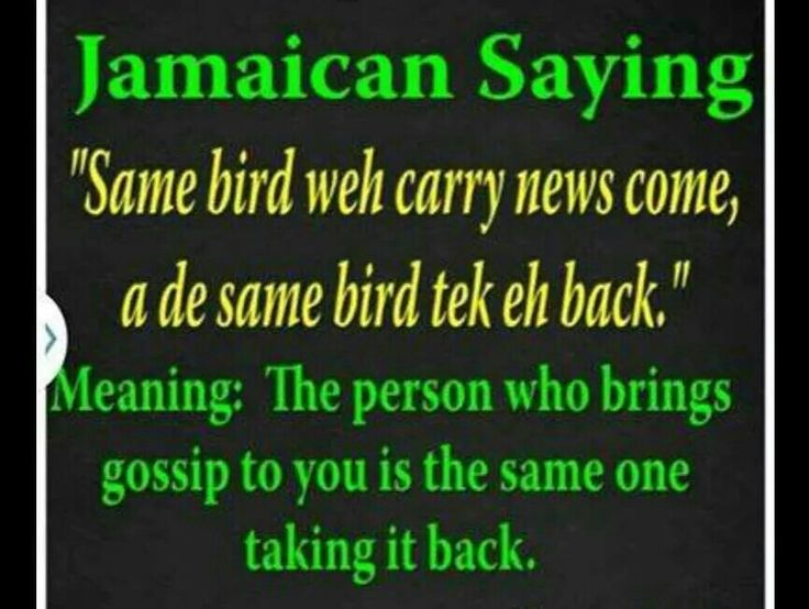 PROVERB in 2019 | Jamaican quotes, Jamaican phrases ...