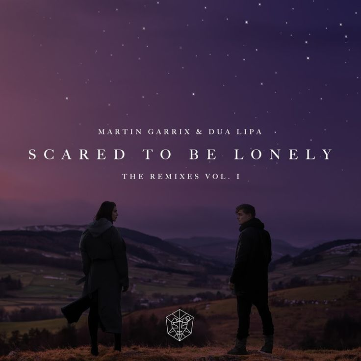 Martin Garrix feat. Dua Lipa – Scared To Be Lonely (The Remixes vol. 1)