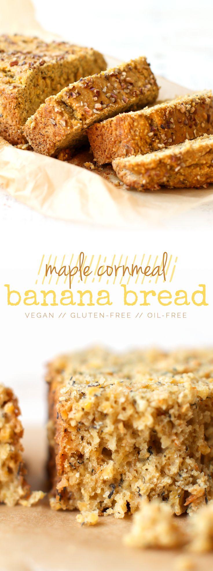 Maple Cornmeal Banana Bread #glutenfree #vegan #oilfree