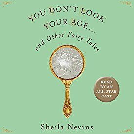 """Another must-listen from my #AudibleApp: """"You Don't Look Your Age: And Other Fairy Tales"""" by Sheila Nevins, narrated by Lena Dunham."""