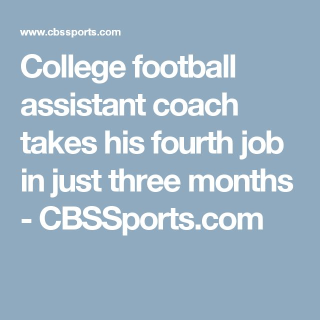 College football assistant coach takes his fourth job in just three months - CBSSports.com
