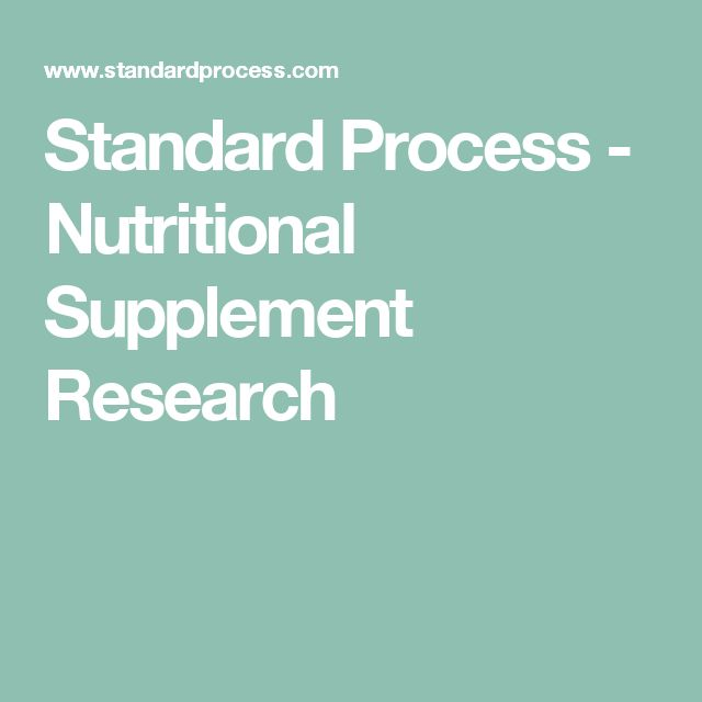 Standard Process - Nutritional Supplement Research