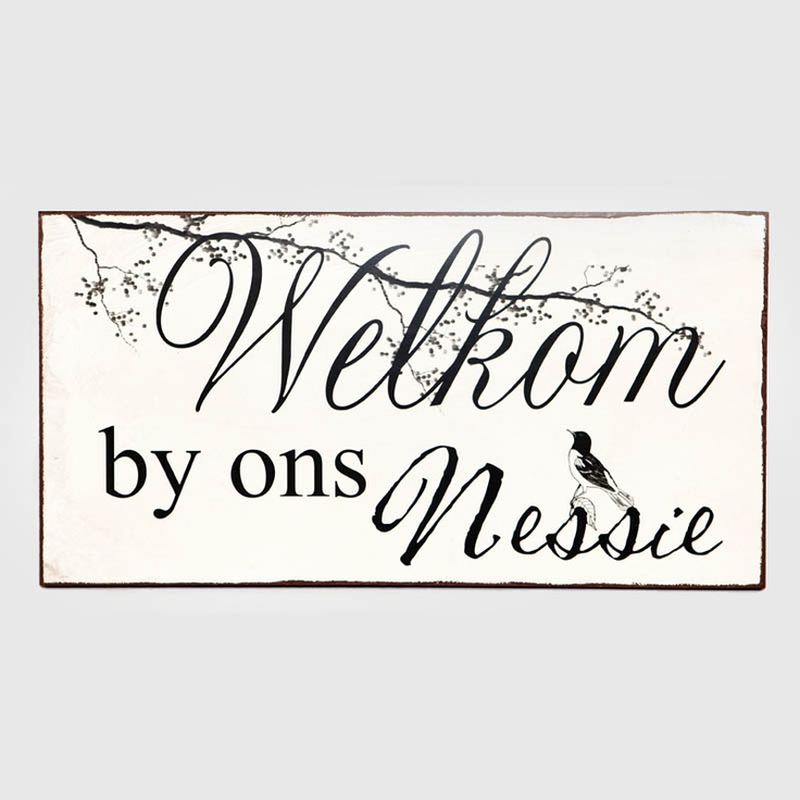 """An Afrikaans version of  """"Welcome to our nest"""""""