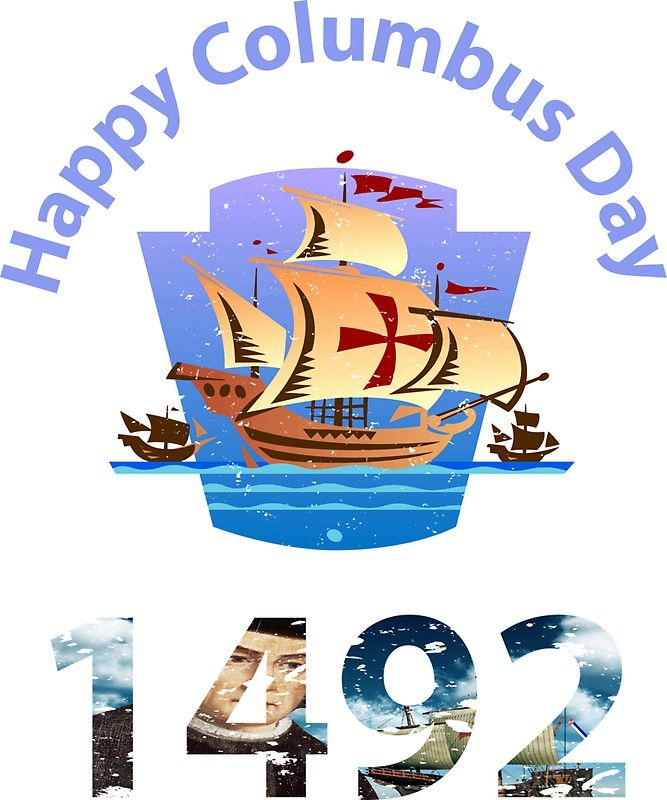 Happy Columbus Day 1492 T Shirt Journey Tee Cute Holiday Gift Sticker By Fkassi10 Happy Columbus Day Columbus Day Columbus