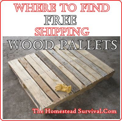 The Homestead Survival | Where to Find Free Shipping Wood Pallets | Homesteading - Upcycling- Building - DIY Project - http://thehomesteadsurvival.com