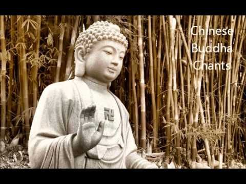 Chinese Buddha Chants - Best for Meditation    Beautiful to relax with.