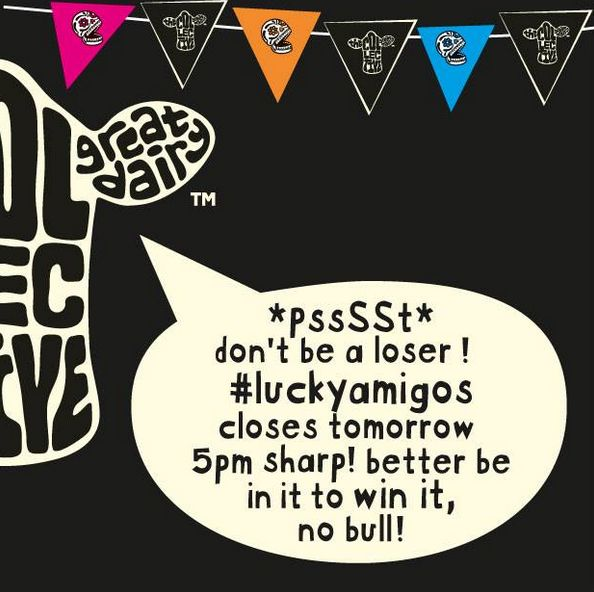 *woah* last chance #luckyamigos … it's well worth gettin' yourself entered peeps www.thecollective.kiwi/luckyamigos #epicbrandmance grand winner announced next week stand by for more details... *nzresidentsonly