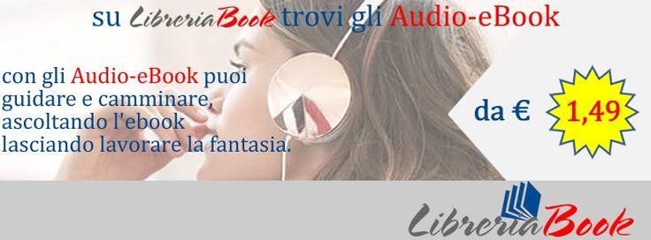 """Su LibreriaBook trovi gli Audio-Ebook da € 1,49.  Tre buoni motivi per ascoltare un Audio-eBook: - puoi guidare e camminare ascoltando un Audio-eBook ovunque sei - puoi ascoltare """"il libro che hai sempre voluto leggere"""" letto da attori, scrittori e narratori - ascoltare un Audio-eBook è rilassante: gli occhi si riposano e lasciano lavorare la fantasia...  L'elenco completo e maggiori informazioni su LibreriaBook : http://short.bli.pw/SzhJy"""