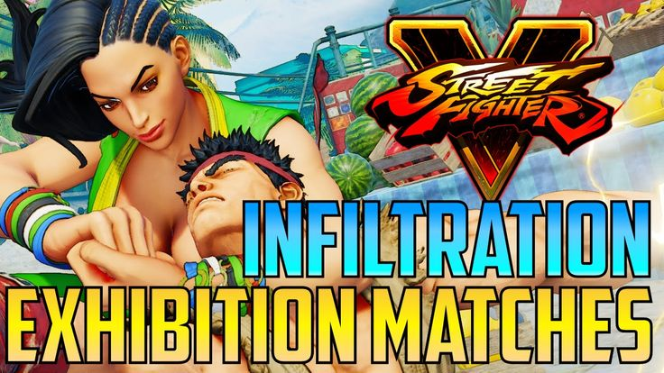 Street Fighter V / 5 - Exhibition Matches Ft. Infiltration, Poongko, Xia...