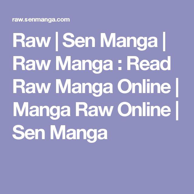 Raw   Sen Manga   Raw Manga : Read Raw Manga Online   Manga Raw Online   Sen Manga